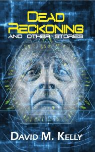Dead Reckoning And Other Stories