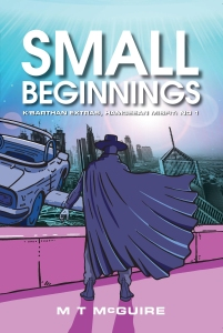 The cover of the book Small Seginnings.